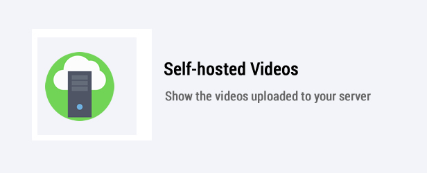 Self-hosted Videos